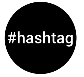 Black circle that says #hashtag in the middle